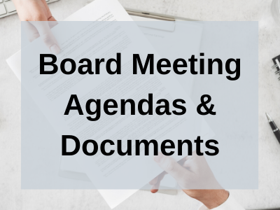 Board Meeting Agendas & Documents [BUTTON]