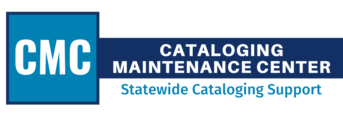 CMC: Cataloging Maintenance Center: State-wide Cataloging Support for Illinois Libraries