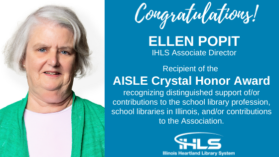 Congratulations! Ellen Popit, IHLS Associate Director, Recipient of the AISLE Crystal Honor Award.