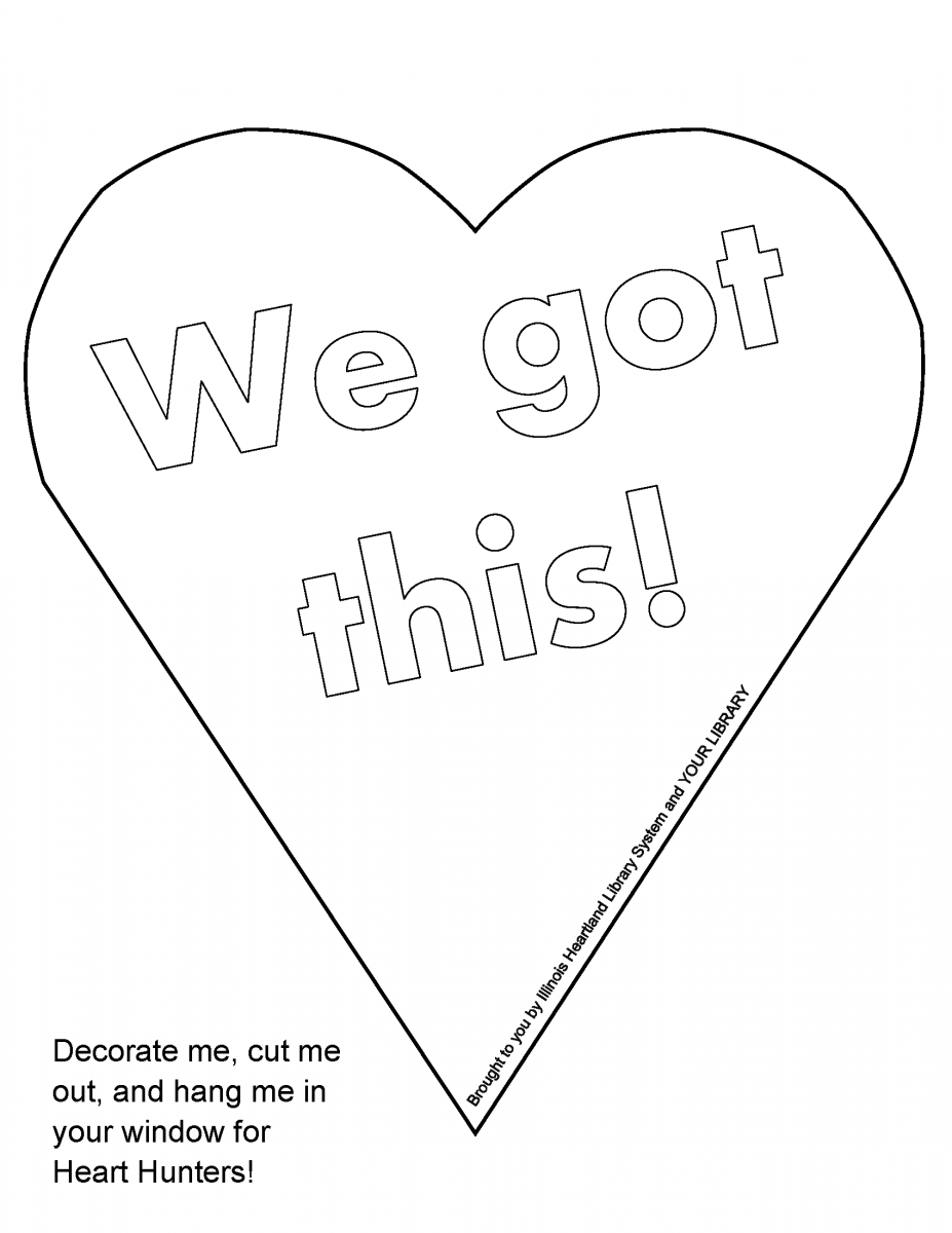 "Heart Hunt heart template: ready-to-color white heart with words ""We got this!"""