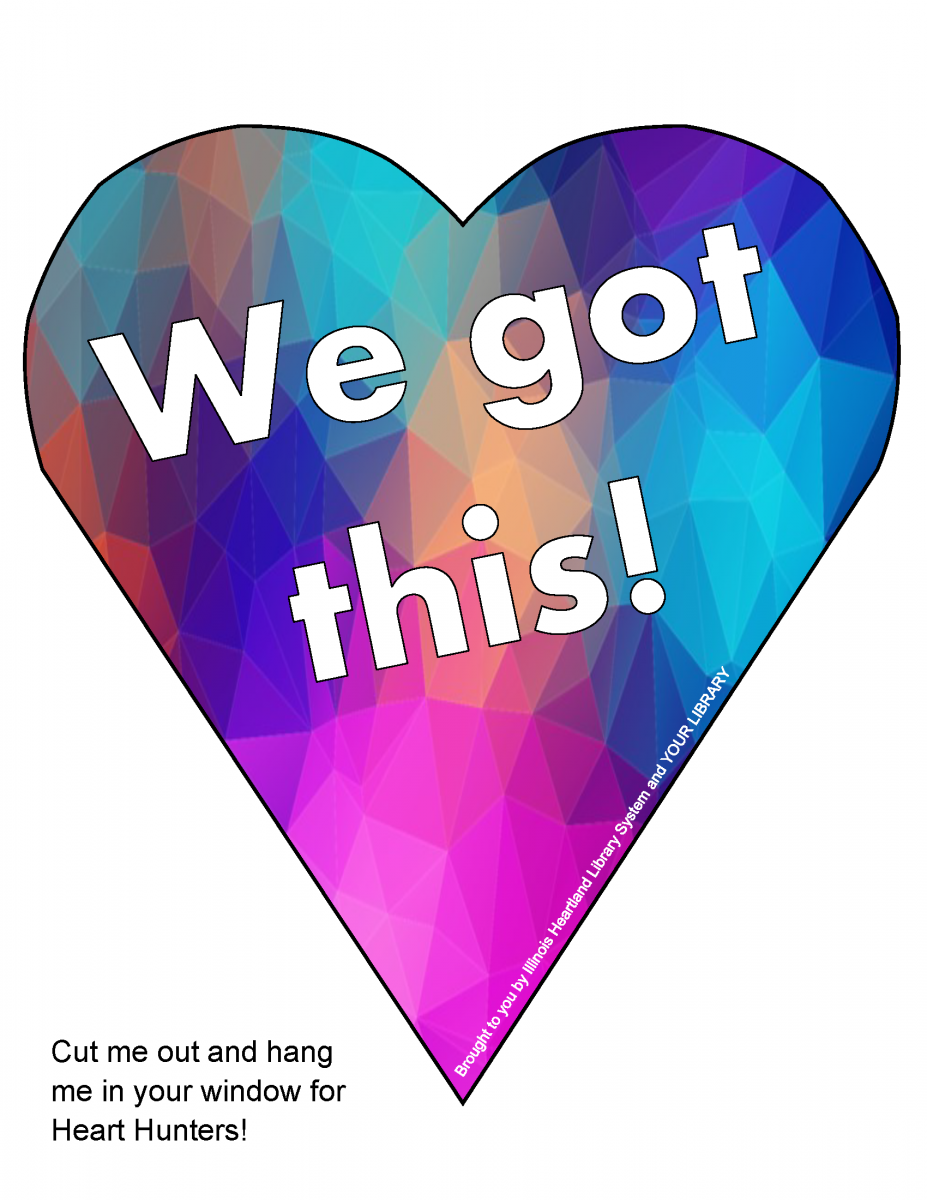 "Heart Hunt heart template: boldly patterned heart with words ""We got this!"""