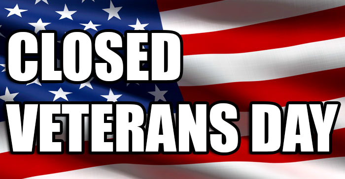 closed veterans day sign